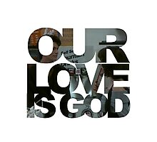 Our Love is God (Snack Shack) Photographic Print