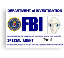 Paul the Alien's FBI ID Canvas Print