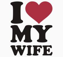 I love my wife by Designzz