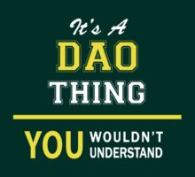 It's A DAO thing, you wouldn't understand !! by satro