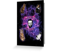 Cats in space, Abraham Lincoln: These hoes aint loyal Greeting Card