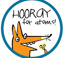 Hooray for Atoms! by fishcakes