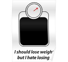 I should lose weight Poster