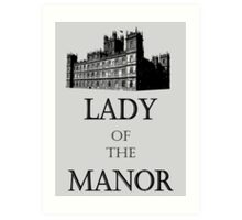 lady of the manor Art Print