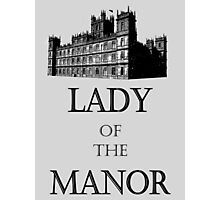lady of the manor Photographic Print