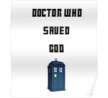 Dr Who Saved God Poster