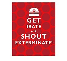 GET IRATE Photographic Print