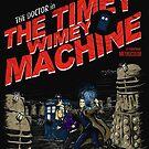 The Timey Wimey Machine by girardin27