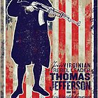Jefferson Revolution Propaganda by LibertyManiacs