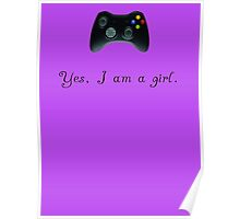 Yes, I am a Girl- (black text) Poster
