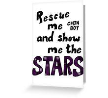 Rescue me chin boy Greeting Card