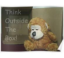 Think Outside The Box! Poster
