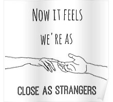 Close As Strangers Poster