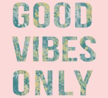 Good vibes only Kids Clothes