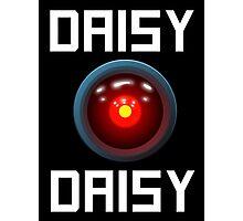 DAISY DAISY - HAL 9000 Photographic Print