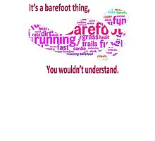 It's a barefoot thing (pink.) by VorisDesigns