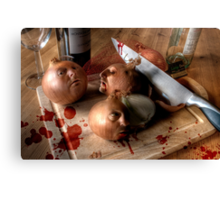 Butchery of the Onion Folk Canvas Print