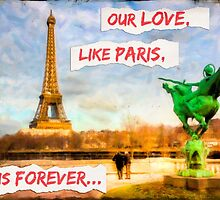 Eternal Love - Parisian Style by Mark Tisdale