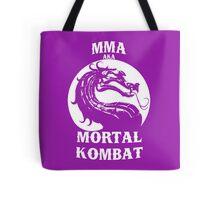 MMA aka Mortal kombat Tote Bag