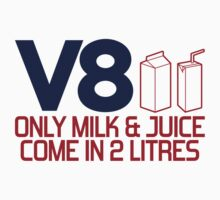 V8 - Only milk & juice come in 2 litres (4) Kids Clothes