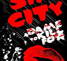 Sin City | A Dame to Kill For design by HarryJMichael