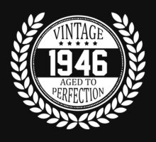 Vintage 1946 Aged To Perfection by 4season