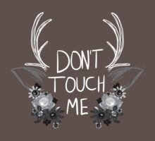 Don't Touch Me - Style 2 by Goatsan