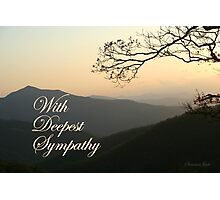 With Deepest Sympathy Photographic Print