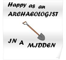 Happy Archaeologist Poster