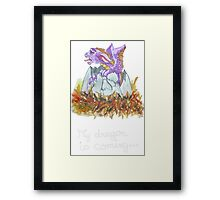 my dragon is coming Framed Print