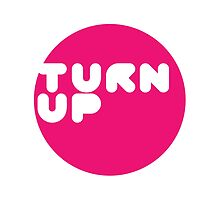 Turn up by BootyBandit
