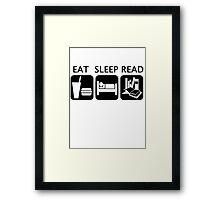 Eat, sleep, read Framed Print
