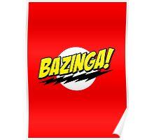 BAZINGA! Poster