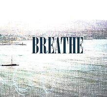 Breathe by Lynnrmorris