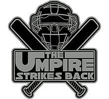 The Umpire Strikes Back Photographic Print