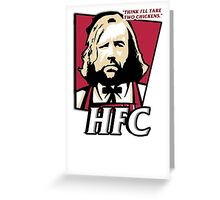 The hound fried chicken (HFC) - Kentucky parody.  Greeting Card