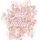 Just believe by AnnaGo