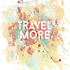 Travel more by AnnaGo