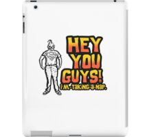 Sloth Goonies: Hey you Guys! I'm taking a nap. iPad Case/Skin