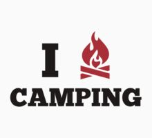I Love Camping by DesignFactoryD