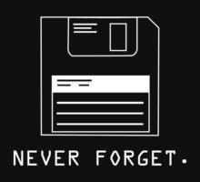 Never Forget by DesignFactoryD