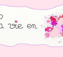 La vie en rose by Yulielle