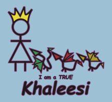 I am a TRUE Khaleesi by StupendousMan