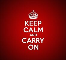 Keep calm and carry on by iamfester