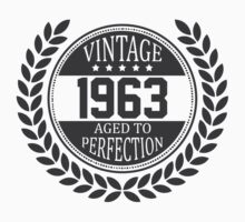 Vintage 1963 Aged To Perfection by 4season