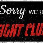 Fight Club Apologizes. by Aguvagu