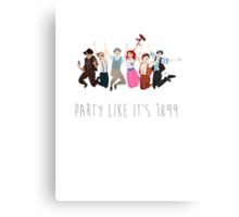 Party Like It's 1899 - for white things! Canvas Print