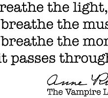We breathe the light by Anne Rice