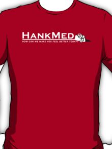 HankMed for Your Royal Pains T-Shirt