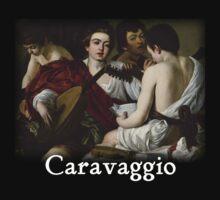 Caravaggio - Musicians by William Martin